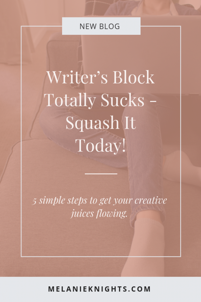 How to squash your writers block today.