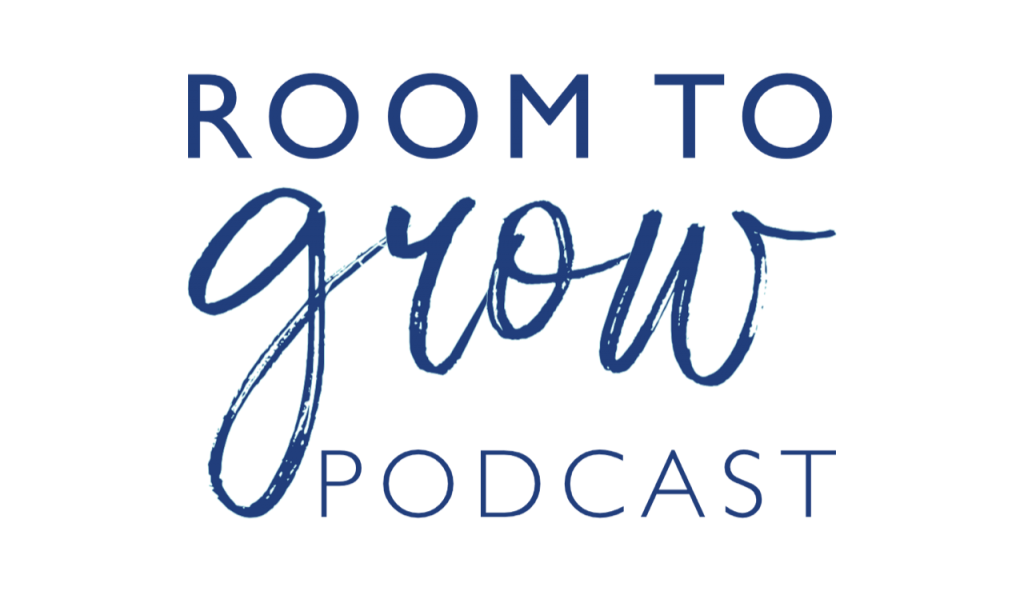 Featured on The Room To Grow Podcast